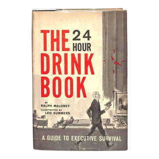"""""""The 24 Hour Drink Book: A Guide to Executive Survival"""" Book"""