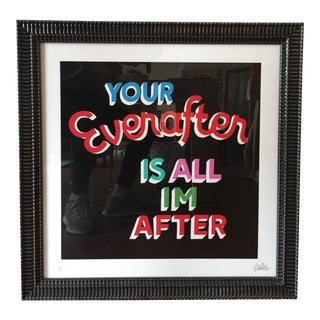 """""""Your Everafter Is All I'm After"""" by Stephen Powers"""