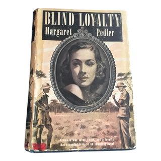 Blind Loyalty, Romance Novel