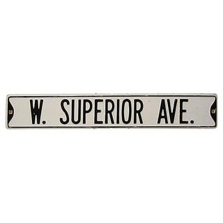 """W. Superior Ave."" Metal Street Sign"