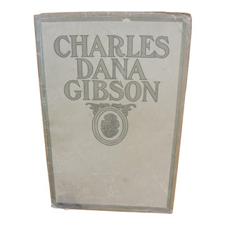 Charles Dana Gibson a Study of the Man & His Best Work 6 Plates