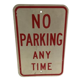 Vintage No Parking Any Time Metal Road Sign