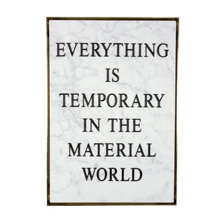 Everything Is Temporary In The Material World, 2016 by Nimai Kesten Contemporary Art