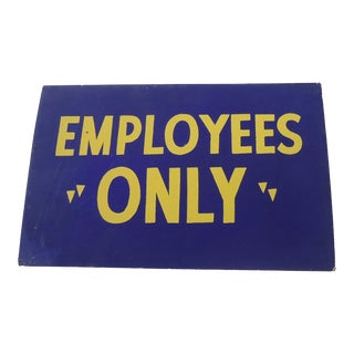 40s Employees Only Shop Sign