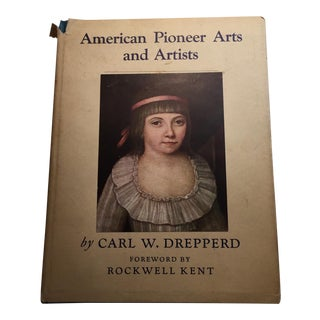 """American Pioneer Arts and Artists"" by C.W. Drepperd"