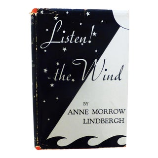 Listen! The Wind by Anne Morrow Lindbergh
