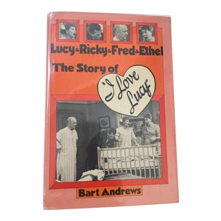 Lucy & Ricky & Fred & Ethel: The Story of I Love Lucy