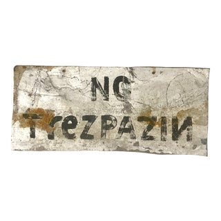 "Vintage Metal ""No Trezpazin"" Sign"