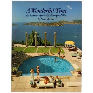 A Wonderful Time by Slim Aarons