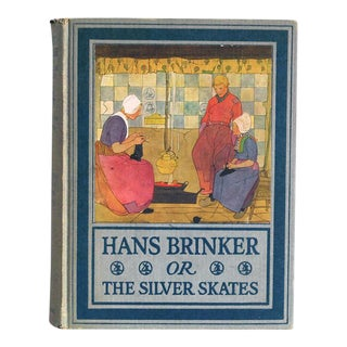 "Antique Childrens Book 1918 ""Hans Brinker or the Silver Skates"""