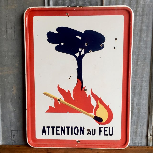 """Antique French Sign """"Attention Au Feu"""" - Image 3 of 8"""