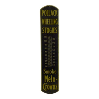 Pollack Wheeling Stogies Vintage Metal Advertising Thermometer