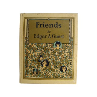Friends by Edgar A. Guest