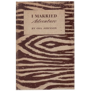 """""""I Married Adventure"""" 1940 Book"""