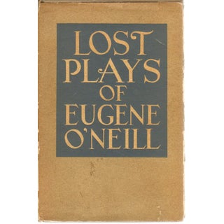 'Lost Plays' by Eugene O'Neill