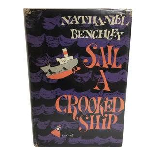 """Nathaniel Benchley """"Sail a Crooked Ship"""" 1960 Book"""