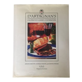 D'Artagnan's Glorious Game Cookbook