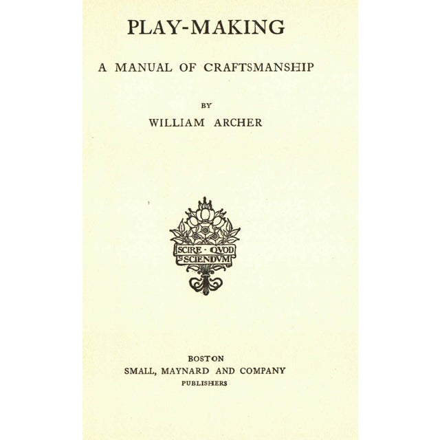 'Play-Making: A Manual of Craftsmanship' Book by William Archer - Image 2 of 3