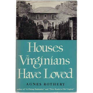 Houses Virginians Have Loved
