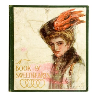 """A Book of Sweethearts"" 1908 Book"