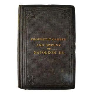 1866 'Prophetic Career and Destiny of Napoleon III'
