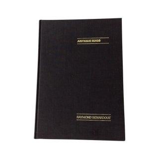 Antique Rugs by Raymond Benardout Book