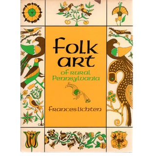 Folk Art of Rural Pennsylvania by Frances Lichten Hardcover Book