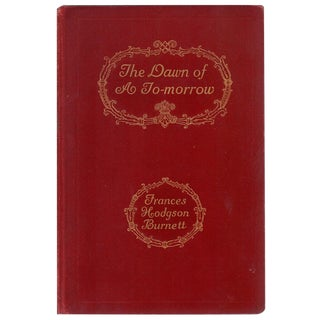 'The Dawn of To-Morrow' Book by Frances Hodgson Burnett