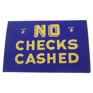 "1940's ""No Checks Cashed"" Shop Sign"