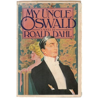 Roald Dahl: My Uncle Oswald