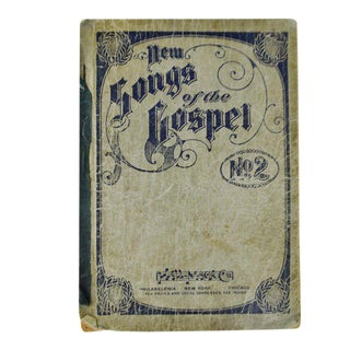 An antique printing of '1905 New Songs of the Gospel No. 2' book