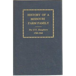 History of a Missouri Farm Family