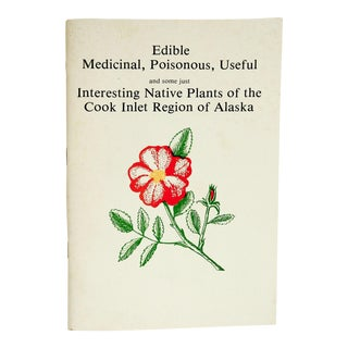 Identifying Edible Medicinal Poisonous Native Plants Cook Inlet Alaska