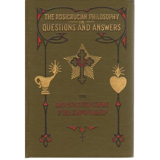 Rosicrucian Philosophy in Questions by Max Heindel
