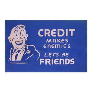 Credit Makes Enemies Sign