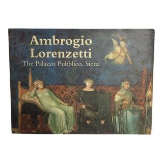 The Palazzo Pubblico, Siena by Ambrogio Lorenzetti Book