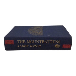 """The Mountbattens""1965 Book By Alden Hatch"