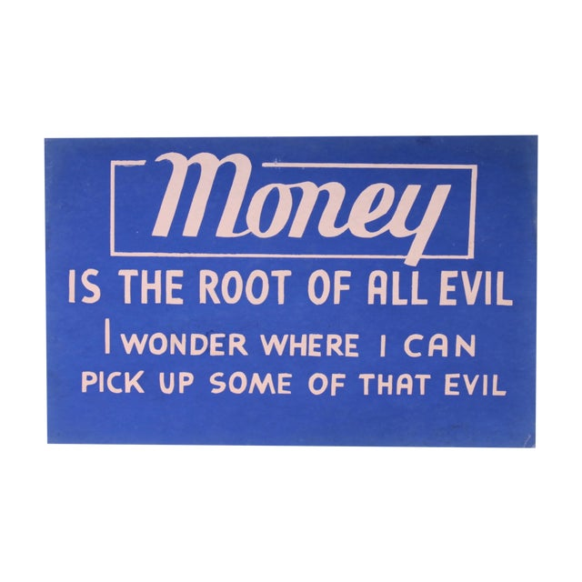 Money Is The Root Of All Evil Png: Money Is The Root Of All Evil Vintage Sign