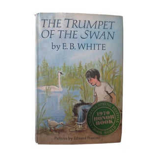 The Trumpet of the Swan Book by E.B. White, 1970