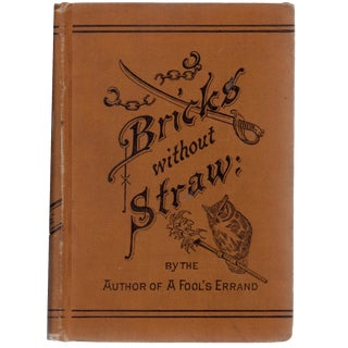 """Bricks Without Straw"" 1880 Book"