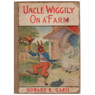 """Uncle Wiggily on a Farm: Bedtime Stories"" 1918 Book"