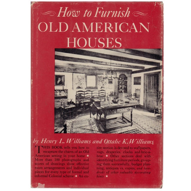 How to furnish old american houses by henry lionel for Old american houses