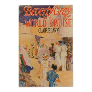 """1936 """"Beverly Gray on a World Cruise"""""""