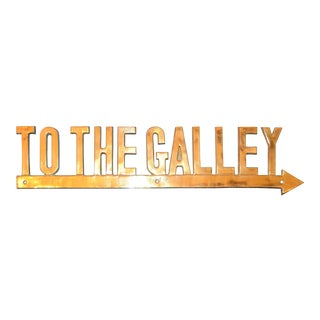 "Vintage ""To the Galley"" Brass Nautical Sign"