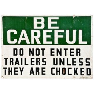 Vintage Metal Sign: Be Careful Trailers