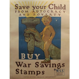 "1918 Original American WWI Propaganda Poster, ""Save Your Child"" - Herbert Paus"