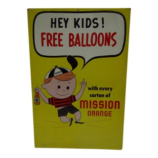 "1960's Vintage ""Hey Kids - Free Balloons"" Mission Orange Sign"