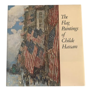"""""""The Flag Paintings of Childe Hassam"""" Art Book"""