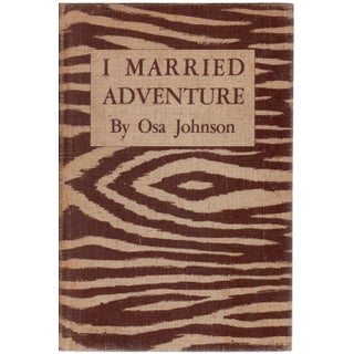 """I Married Adventure"" Book Circa 1940"