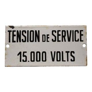 """Black & White """"Tension De Service"""" Sign"""